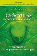 GYÓGYULÁS GYÓGYSZEREK NÉLKÜL - Ebook - RANKIN, LISSA M.D.
