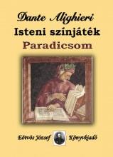 ISTENI SZÍNJÁTÉK - PARADICSOM - Ekönyv - ALIGHIERI, DANTE
