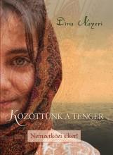 KÖZÖTTÜNK A TENGER - Ekönyv - NAYERI, DINA