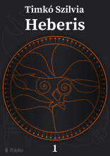 Heberis I. - Ebook - Timkó Szilvia