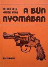 A bűn nyomában - Ekönyv - Katona Géza, Kertész Imre