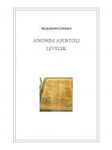 Anonim apostoli levelek  - Ekönyv - Vezekényi György