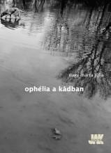 OPHÉLIA A KÁDBAN - Ekönyv - NAGY MÁRTA JÚLIA