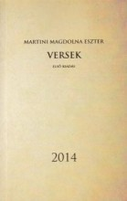 VERSEK 2014 - ELSŐ KIADÁS - Ekönyv - MARTINI MAGDOLNA ESZTER