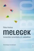 MELEGEK - ISMERETLEN ISMERŐSÖK A 21. SZÁZADBAN - Ekönyv - RITTER ANDREA