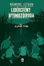 LIDÉRCFÉNY NYOMOZÓIRODA - A NÁDAS TITKA - Ekönyv - NEMERE ISTVÁN