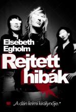 Rejtett hibák - Ekönyv - Elsebeth Egholm