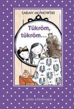 TÜKRÖM, TÜKRÖM... - PÖTTYÖS KÖNYVEK - - Ekönyv - MLYNOWSKI, SARAH