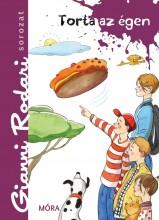 TORTA AZ ÉGEN - GIANNI RODARI SOROZAT - Ekönyv - RODARI, GIANNI
