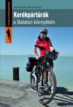 KERÉKPÁRTÚRÁK A BALATON KÖRNYÉKÉN - Ebook - GAZSI SZABOLCS, NÉMETH BALÁZS