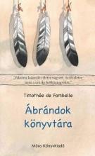 ÁBRÁNDOK KÖNYVTÁRA - Ekönyv - DE FOMBELLE, THIMOTHÉE