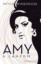 Amy a lányom - Ebook - Mitch Winehouse