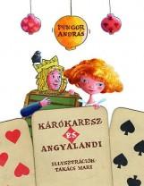 KÁRÓKARESZ ÉS ANGYALANDI - Ekönyv - PUNGOR ANDRÁS