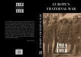 EUROPE'S FRATERNAL WAR 1914-1918 (EURÓPAI TESTVÉRHÁBORÚ - ANGOL) - Ebook - GYÖRGY MARKÓ, MÁRIA SCHMIDT