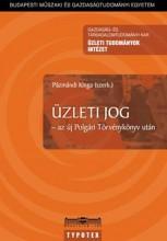 ÜZLETI JOG - AZ ÚJ POLGÁRI TÖRVÉNYKÖNYV UTÁN - Ekönyv - TYPOTEX KFT. ELEKTRONIKUS KIADÓ