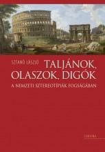 TALJÁNOK, OLASZOK, DIGÓK - Ekönyv - SZTANÓ LÁSZLÓ