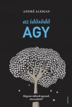 AZ IDŐSÖDŐ AGY - - Ekönyv - ALEMAN, ANDRÉ