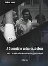 A SECURITATE CÉLKERESZTJÉBEN - Ekönyv - MOLNÁR JÁNOS