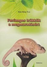 FURFANGOS TRÜKKÖK A MEGMARADÁSÉRT - Ekönyv - KISS BITAY ÉVA