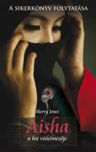 Aisha, a hit védelmezője - Ekönyv - Sherry Jones