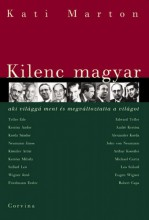 Kilenc magyar, aki világgá ment és megváltoztatta a világot - Ebook - Marton Kati