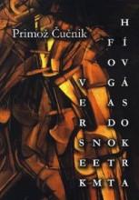 VERSEK NEM FOGADOTT HÍVÁSOKRA - Ekönyv - Čučnik, Primož