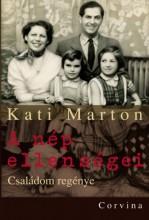 A nép ellenségei - Családom regénye - Ebook - Marton Kati