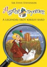 AGATHA NYOMOZ 3. - A LEGENDÁS SKÓT KIRÁLYI KARD - Ekönyv - STEVENSON, SIR STEVE