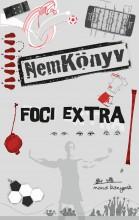 NEMKÖNYV - FOCI EXTRA - Ekönyv - MANÓ KÖNYVEK