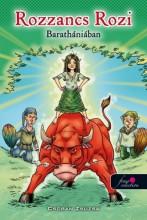ROZZANCS ROZI BARATHÁNIÁBAN - FŰZÖTT - Ekönyv - CSOBÁN ZSUZSA