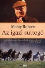 AZ IGAZI SUTTOGÓ (ÚJ!!) - Ekönyv - ROBERTS, MONTY