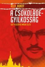 A CSOKOLÁDÉ-GYILKOSSÁG - Ekönyv - BANDY, ALEX