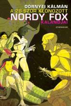 A 26-szor klónozott Nordy Fox kalandjai - Ekönyv - Dörnyei Kálmán