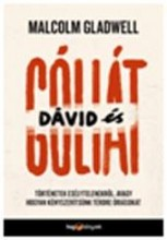 DÁVID ÉS GÓLIÁT - TÖRTÉNETEK ESÉLYTELENEKRŐL, AVAGY HOGYAN KÉNYSZERÍTSÜNK TÉRDRE - Ekönyv - GLADWELL, MALCOLM