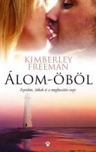 ÁLOM-ÖBÖL - Ekönyv - FREEMAN, KIMBERLEY