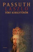 Tört királytükör - Ekönyv - Passuth László