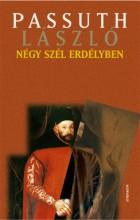 Négy szél Erdélyben - Ekönyv - Passuth László