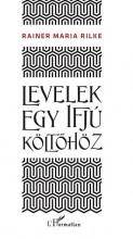 LEVELEK EGY IFJÚ KÖLTŐHÖZ - Ekönyv - RILKE, RAINER MARIA