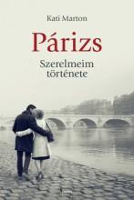 Párizs. Szerelmeim története - Ekönyv - Marton Kati