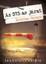 AZ 573-AS JÁRAT - SKANDINÁV KRIMIK - - Ekönyv - OHLSSON, KRISTINA