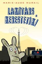 LAKÓTÁRS KERESTETIK! - Ekönyv - MURAIL, MARIE-AUDE