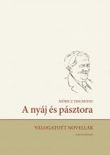 A NYÁJ ÉS PÁSZTORA - VÁLOGATOTT NOVELLÁK - Ekönyv - MÓRICZ ZSIGMOND
