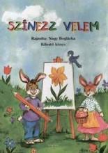 SZÍNEZZ VELEM - KIFESTŐ KÖNYV - Ekönyv - NAGY BOGLÁRKA