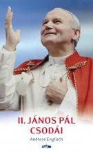 II. JÁNOS PÁL CSODÁI - Ekönyv - ENGLISCH, ANDREAS