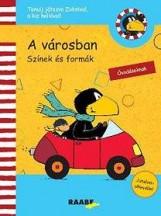 A VÁROSBAN - SZÍNEK ÉS FORMÁK (ZOKNI, A KIS HOLLÓ) - Ekönyv - KLETT KIADÓ