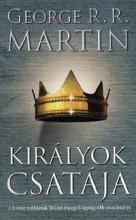 KIRÁLYOK CSATÁJA (ÚJ, 3. JAV. KIAD.) - A TŰZ ÉS JÉG DALA II. - Ekönyv - MARTIN, GEORGE R.R.