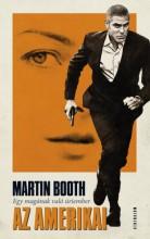 Az amerikai - Egy magának való úriember - Ekönyv - Martin Booth