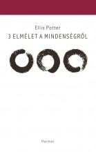 3 ELMÉLET A MINDENSÉGRŐL - Ekönyv - POTTER, ELLIS