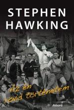 AZ ÉN RÖVID TÖRTÉNETEM - Ekönyv - HAWKING, STEPHEN