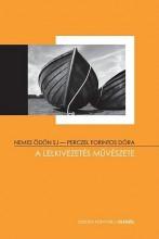 A LELKIVEZETÉS MŰVÉSZETE - Ekönyv - NEMES ÖDÖN